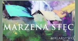 Finisaż: Marzena Stęc - malarstwo
