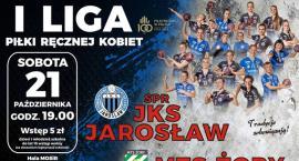 I liga piłki ręcznej: JKS Jarosław - MTS Żory
