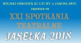 XXI SPOTKANIA TEATRALNE JASEŁKA - 2018