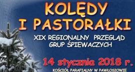 """XIXRegionalny Przegląd Grup Śpiewaczych """"KOLĘDY I PASTORAŁKI"""""""