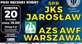 Mecz I Ligi Piłki Ręcznej Kobiet: SPR JKS Jarosław -  AZS AWF Warszawa