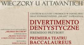 """Wieczór u Attavantich - Teatr Baccalaureu i """"Młodzi Duchem"""""""