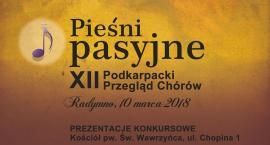 XII Podkarpacki Przegląd Chórów – Pieśni Pasyjne