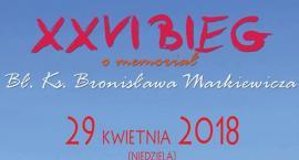 XXVI Bieg o memoriał Bł. Ks. Bronisława Markiewicza