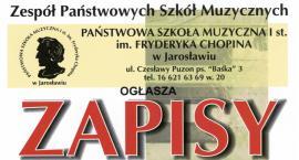 Zapisy do Zespołu Państwowych Szkół Muzycznych w Jarosławiu