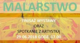 Finisaż wystawy malarstwa Anny Dziubas