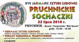 """XVI Jarmark Sztuki Ludowej """"Pruchnickie Sochaczki"""""""