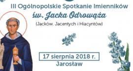 III Ogólnopolskie Spotkanie Imienników św. Jacka Odrowąża