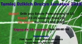 Turniej Dzikich Drużyn Jarosław 2018