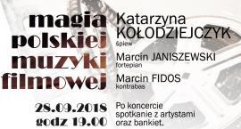 Koncert - Magia Polskiej Muzyki Filmowej