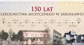 150 lat szkolnictwa muzycznego w Jarosławiu
