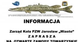 Otwarte Zawody Towarzyskie PZW Koło Jarosław