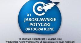 XI Jarosławskie Potyczki Ortograficzne