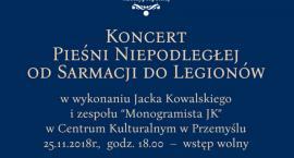 Koncert Pieśni Niepodległej od Sarmacji do Legionów