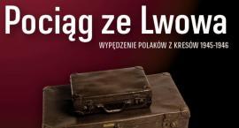 Pociąg ze Lwowa. Wypędzenie Polaków z kresów 1945-1946