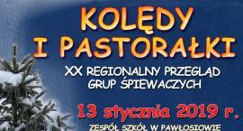 """20 Regionalny Przegląd Grup Śpiewaczych """"KOLĘDY I PASTORAŁKI"""" w Pawłosiowie"""