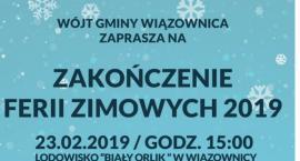 Zakończenie ferii zimowych 2019
