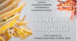 Wystawa Blajerscy&Przyjaciele
