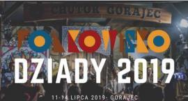 Folkowisko Dziady 2019 od czwartku w Gorajcu