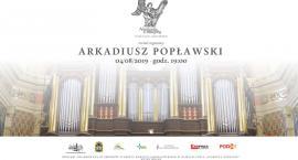 Arkadiusz Popławski - koncert organowy w Kolegiacie w Jarosławiu