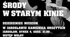 Środy w Starym Kinie w jarosławskim Muzeum Kamienica Orsettich