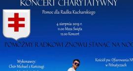 Koncert dla Radka - Pomóżmy Radkowi stanąć na nogi