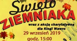 Święto Ziemniaka wraz z akcją charytatywna dla Kingi Wawro
