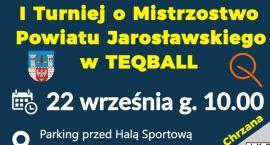 I Turniej Powiatu Jarosławskiego w Teqball