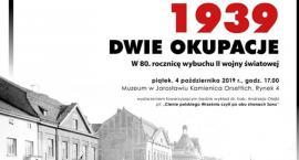 """""""1939. Dwie okupacje"""" - wystawa w Muzeum Kamienica Orsettich w Jarosławiu"""