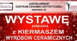 Wystawa i kiermasz wyrobów ceramicznych
