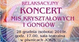 Relaksacyjny koncert mis kryształowych i gongów