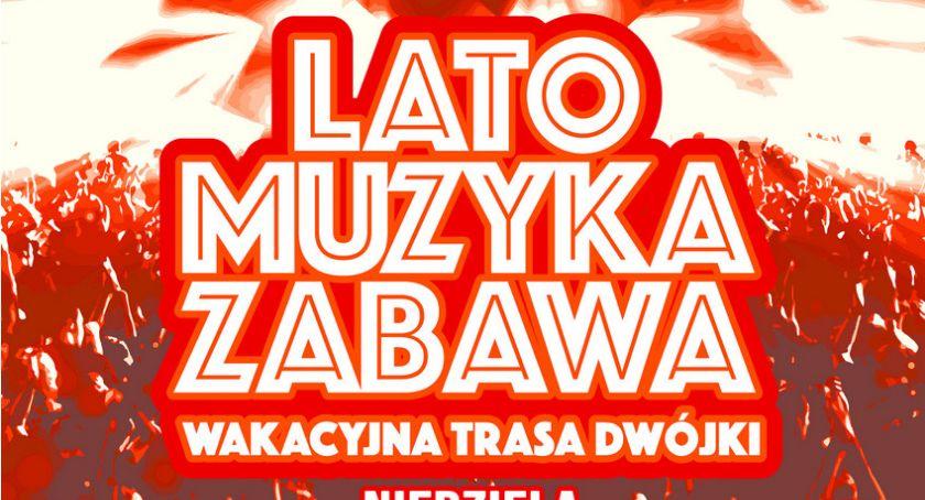Wiemy już, kto wystąpi w Łomży podczas Wakacyjnej Trasy Dwójki! [AKTUALIZACJA]