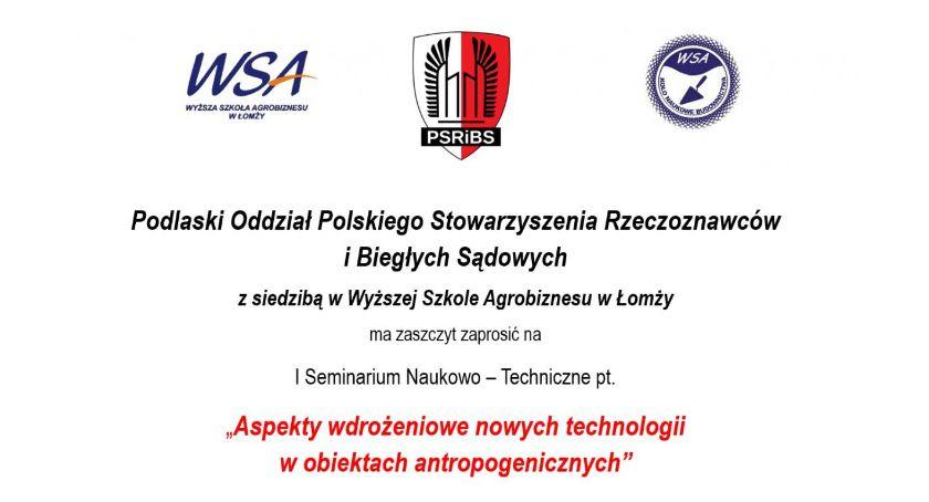 Szkoły i edukacja, Zaproszenie Seminarium Naukowo Techniczne - zdjęcie, fotografia