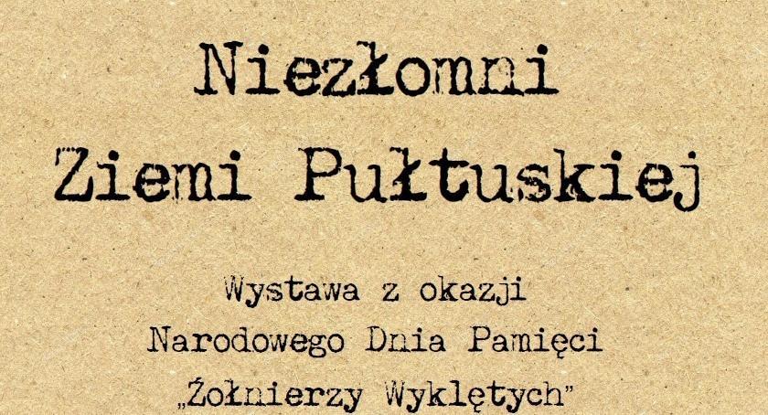 Wystawy, Niezłomni Ziemi Pułtuskiej początek wystawy czasowej - zdjęcie, fotografia