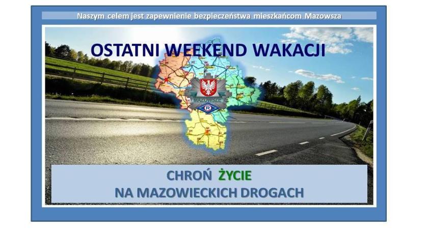 Komunikaty policji, Ostatni weekend wakacji wracaj bezpiecznie! - zdjęcie, fotografia