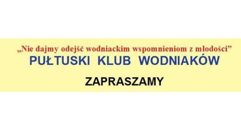 Zaproszenia, Pułtuski Wodniaków zaprasza spotkanie - zdjęcie, fotografia