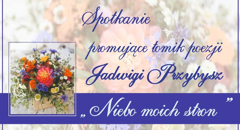 Zaproszenia, Niebo moich stron promocja tomiku poezji Jadwigi Przybysz - zdjęcie, fotografia