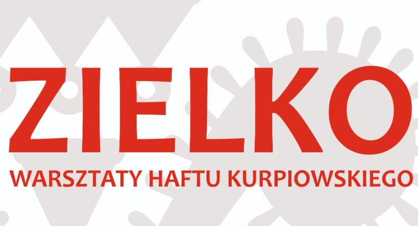 Zaproszenia, Warsztaty haftu kurpiowskiego - zdjęcie, fotografia