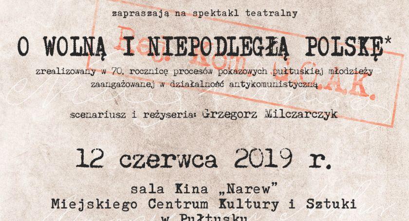 Zaproszenia, Spektakl teatralny wolną niepodległą Polskę - zdjęcie, fotografia
