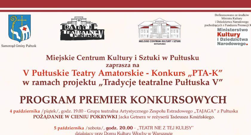 Tradycje Teatralne Pułtuska, Pułtuskie Teatry Amatorskie PROGRAM PREMIER - zdjęcie, fotografia
