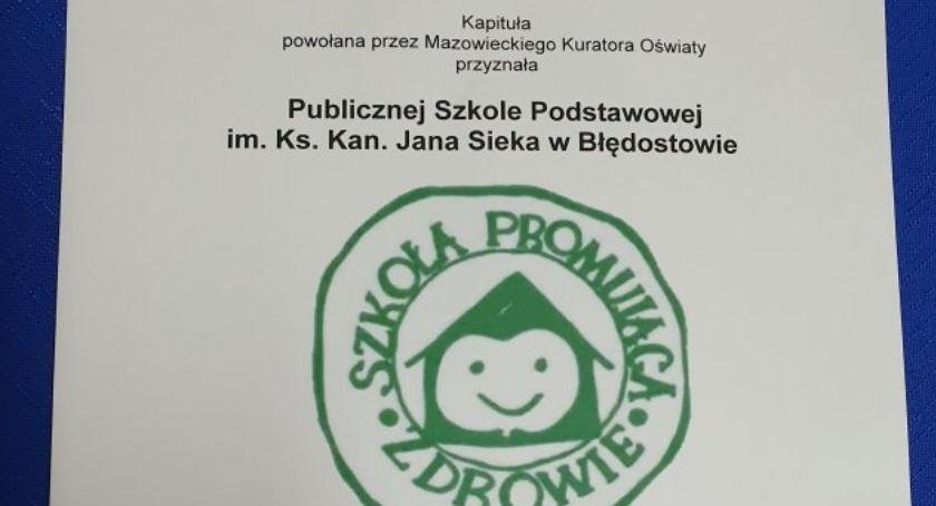 Wydarzenia, Szkoła Błędostowie otrzymała Certyfikat Szkoły Promującej Zdrowie - zdjęcie, fotografia
