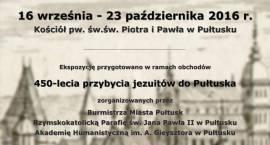 Jezuici w Pułtusku i ich dziedzictwo – zaproszenie na wystawę
