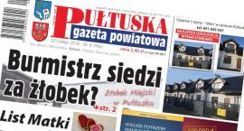 W 8 numerze Pułtuskiej Gazety Powiatowej
