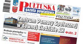W dzisiejszym, 18 numerze Pułtuskiej Gazety Powiatowej
