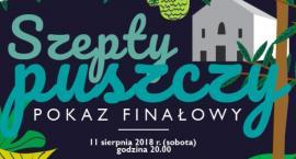 """""""Szepty Puszczy"""" - spektakl już w sobotę!"""