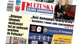 W jutrzejszym, 47 numerze Pułtuskiej Gazety Powiatowej