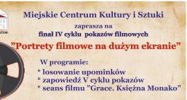 Portrety filmowe na dużym ekranie - finał pokazów filmowych