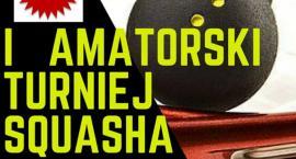 Semiramida zaprasza na I Amatorski Turniej w Squasha