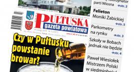W jutrzejszym, 7 numerze Pułtuskiej Gazety Powiatowej