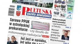 W jutrzejszym, 16 numerze Pułtuskiej Gazety Powiatowej